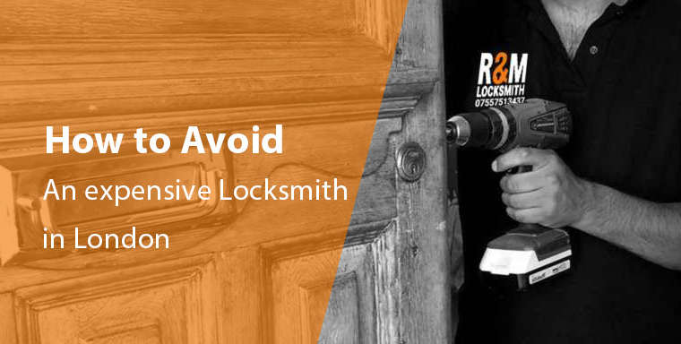 How to avoid an expensive locksmith in london